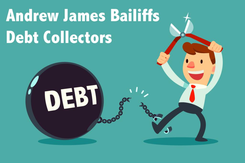 Andrew James Bailiffs Debt Collectors