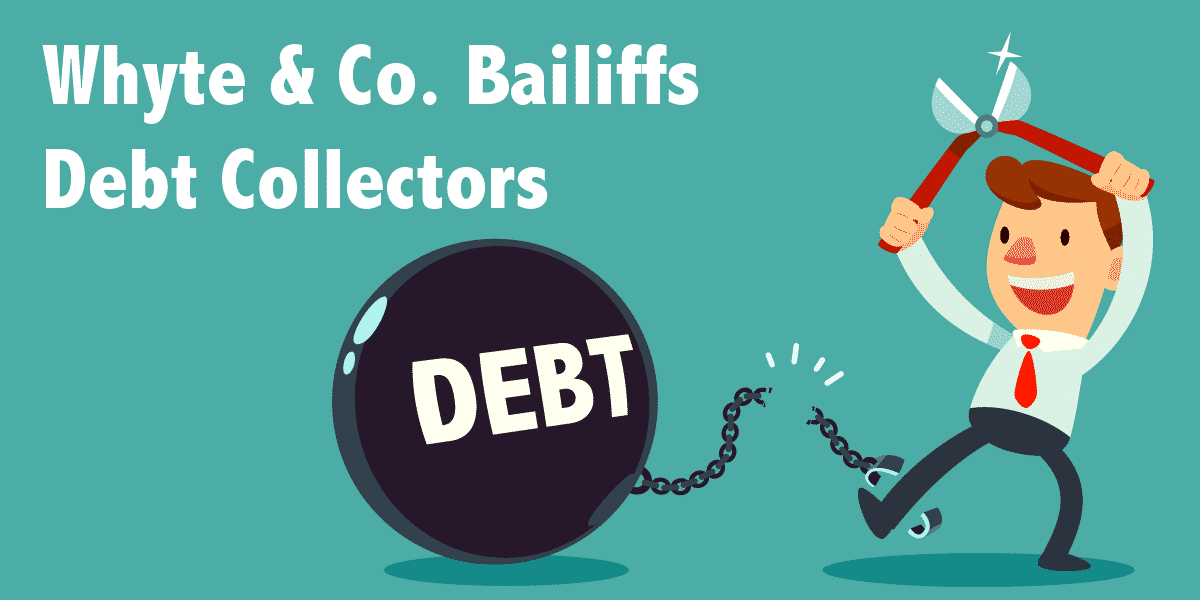 Whyte & Co. Bailiffs Debt Collectors