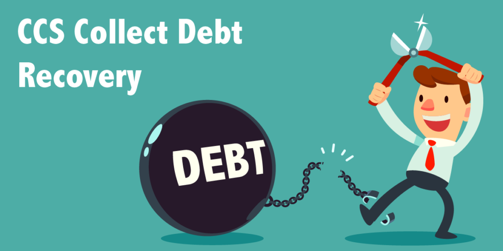 featured image for ccs collect debt recovery