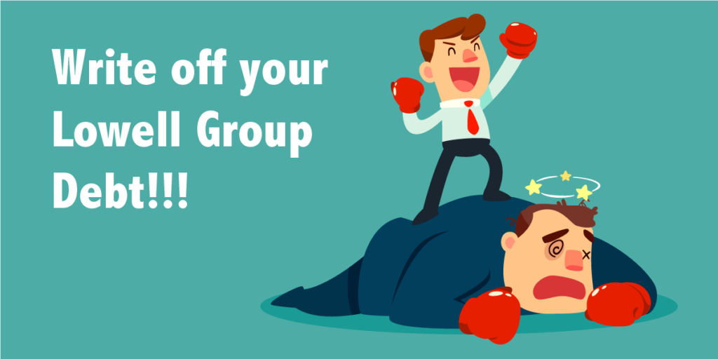 Write off your Lowell Group Debt!