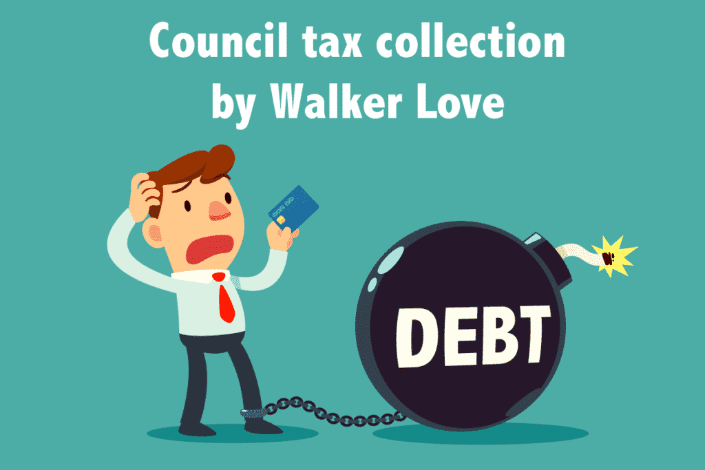 Council tax collection by walker love