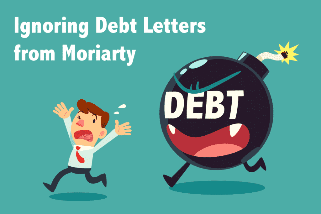 Ignoring Debt Letters from Moriarty