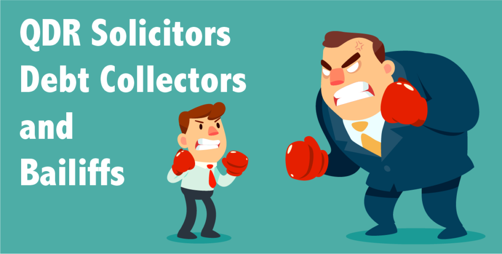 QDR Debt Collectors and Bailiffs
