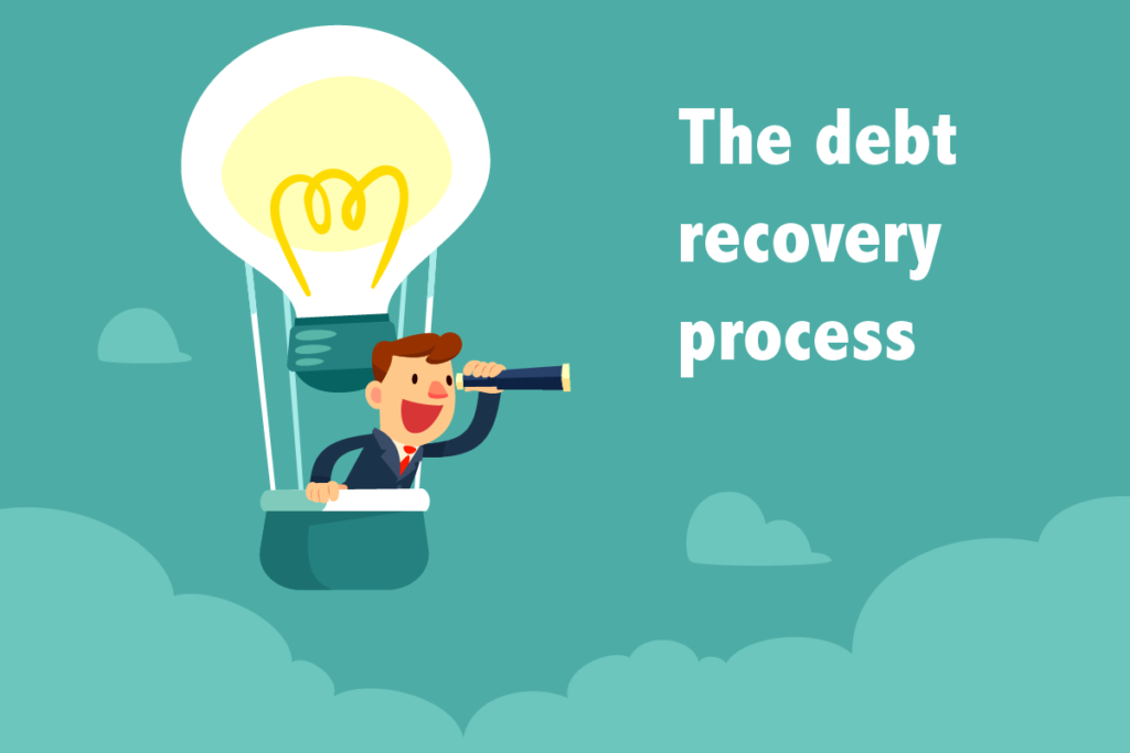 The debt recovery process