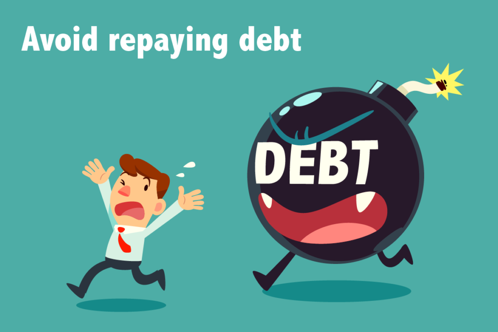 avoid repaying credit style debt