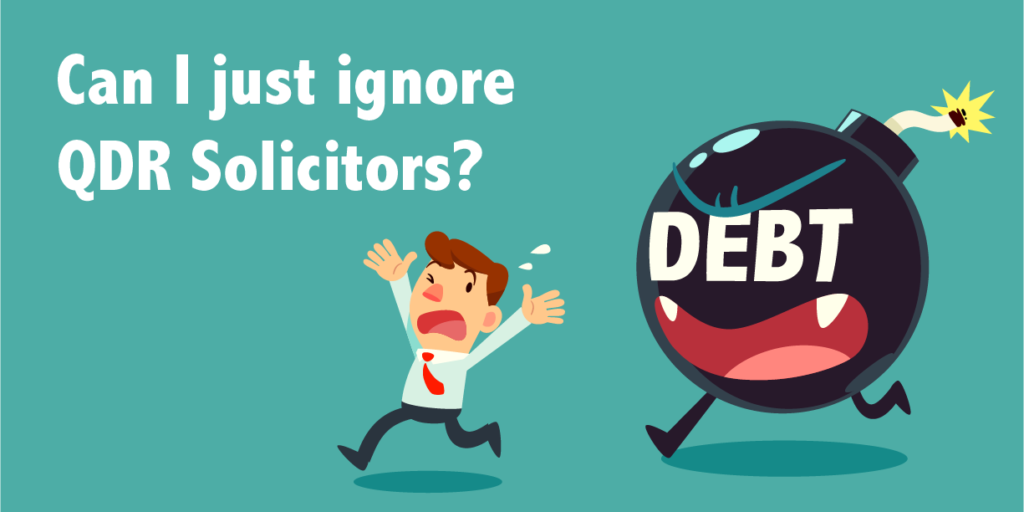 ignoring QDR debt collectors