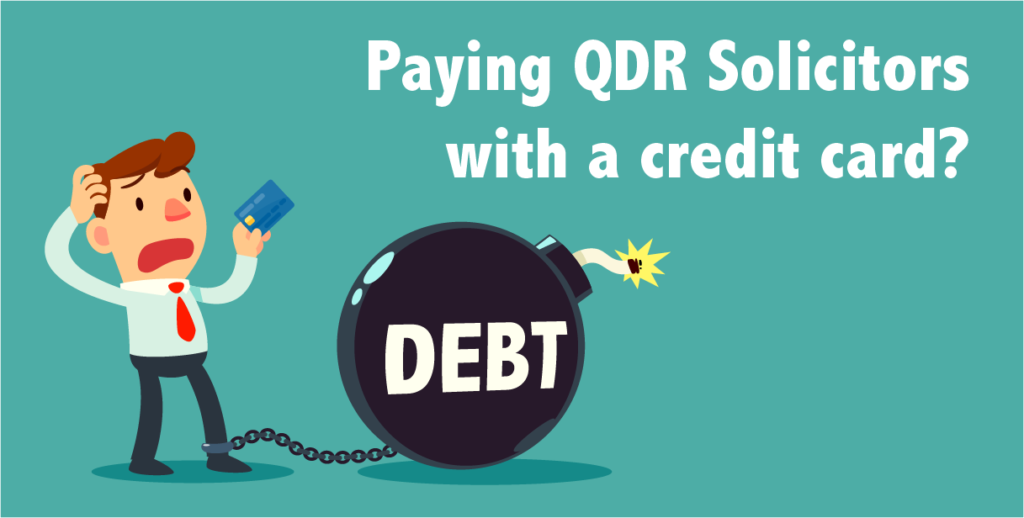 paying QDR solicitors with a credit card