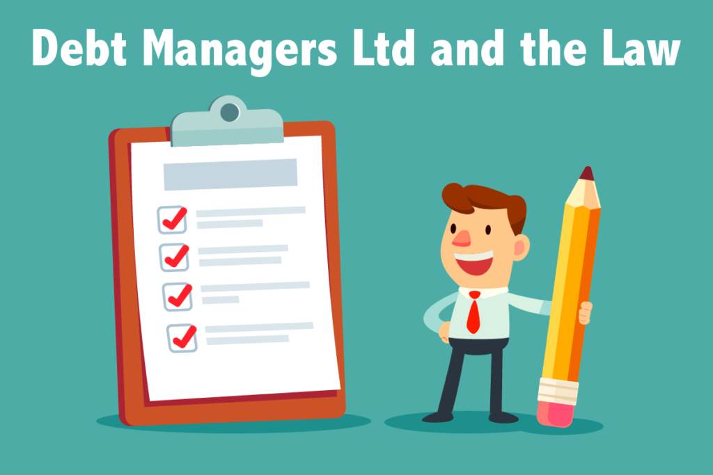 Debt Managers Ltd and the Law