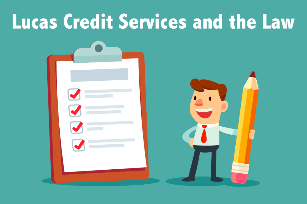 Lucas Credit Services and the Law