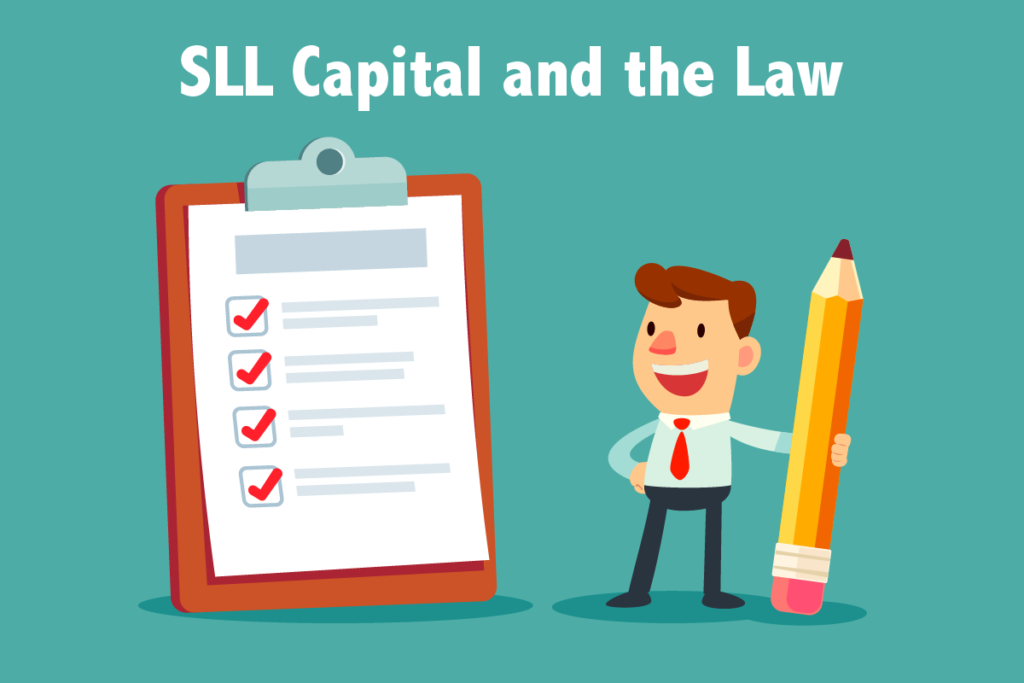 SLL Capital and the Law