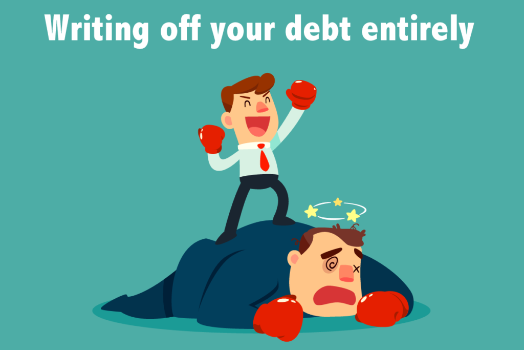 Writing off your debt entirely